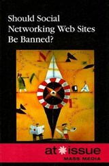 Should Social Networking Web Sites Be Banned? |  |