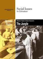 Worker's Rights in Upton Sinclair's the Jungle | Gary Wiener |