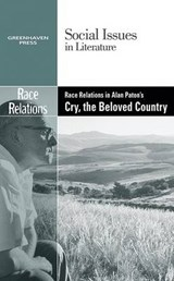 Race Relations in Alan Paton's Cry, the Beloved Country |  |