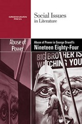 The Abuse of Power in George Orwell's Nineteen Eighty-Four | auteur onbekend |