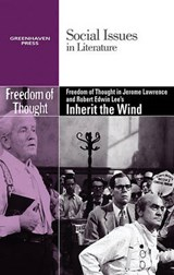 Freedom of Thought in Jerome Lawrence and Robert Edwin Lee's Inherit the Wind | auteur onbekend |