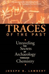 Traces of the Past | Joseph B. Lambert |