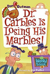 Dr. Carbles Is Losing His Marbles! | Dan Gutman |