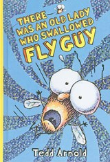 There Was an Old Lady Who Swallowed Fly Guy | Tedd Arnold |