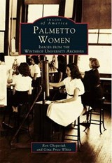 Palmetto Women | Ron Chepesiuk |