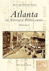 Atlanta in Vintage Postcards | Elena Irish Zimmerman |