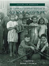 An Oral History of African Americans in Grant County | Barbara J. Stevenson |