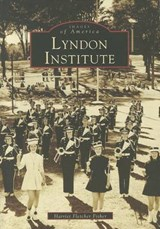 Lyndon Institute | Harriet F. Fisher |