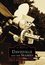 Davisville and the Seabees | Walter K. Schroder |