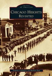 Chicago Heights Revisited | Dominic Candeloro |