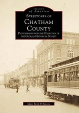 Streetcars of Chatham County | Mary Beth D'alonzo |