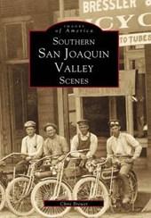 Southern San Joaquin Valley Scenes