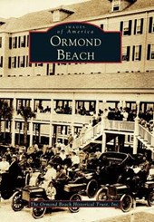 Ormond Beach | Ormund Beach Historical Trust Inc |