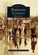 Freeborn County | Freeborn County Historical Society |