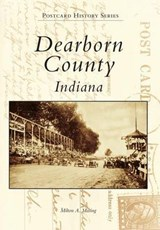Dearborn County Indiana | Milton Masing |
