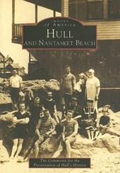 Hull and Nantasket Beach | The Committee for the Preservation of Hu |