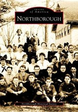 Northborough | Northborough Historical Society |