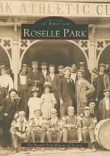 Roselle Park | The Roselle Park Historical Society |