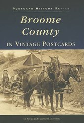 Broome County in Vintage Postcards | Ed Aswad |