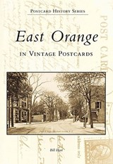East Orange in Vintage Postcards | Bill Hart |