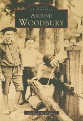 Around Woodbury | Frederick W. Chesson |