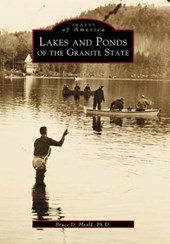 Lakes and Ponds of the Granite State | Bruce D. Heald |