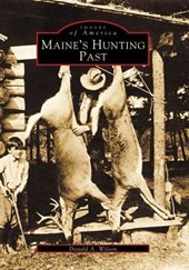 Maine's Hunting Past