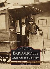 Barbourville and Knox County | Michael C. Mills |
