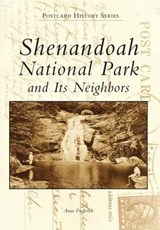 Shenandoah National Park and Its Neighbors | Anne Frederick |