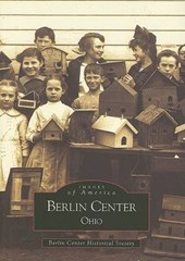 Berlin Center, Ohio | Berlin Center Historical Society |