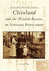 Cleveland and the Western Reserve in Vintage Postcards
