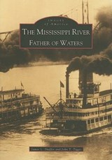 The Mississippi River | Shaffer, James L. ; Tigges, John T. |