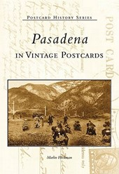 Pasadena in Vintage Postcards