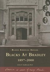 Blacks at Bradley | Arwin D. Smallwood |