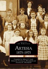Artesia 1875-1975 | Albert O. Little |