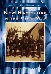 New Hampshire in the Civil War | Bruce D. Heald |