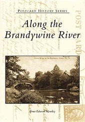 Along the Brandywine River | Bruce Edward Mowday |