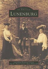 Lunenburg | Lunenburg Historical Society |