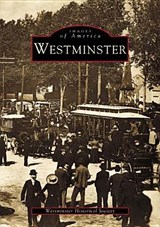 Westminster | Westminster Historical Society |