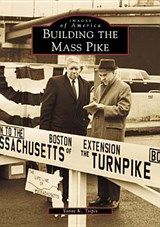 Building the Mass Pike | Yanni K. Tsipis |