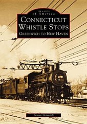 Connecticut Whistle-Stops