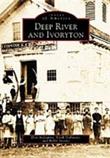 Deep River and Ivoryton | Don Malcarne |