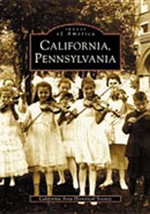 California, Pennsylvania | California Area Historical Society |