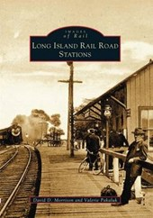 Long Island Rail Road Stations | David D. Morrison |