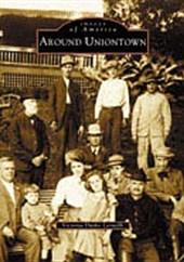 Around Uniontown