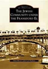 The Jewish Community Under the Frankford El
