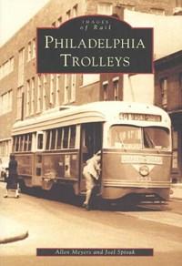 Philadelphia Trolleys | Allen Meyers |