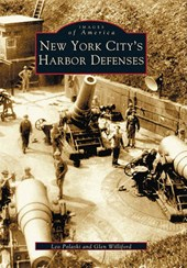 New York City's Harbor Defenses