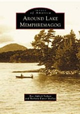 Around Lake Memphremagog | Bea Aldrich Nelson |