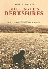 Bill Tague's Berkshires | Tyler Resch |